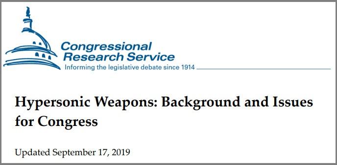 Доклад Hypersonic Weapons: Background and Issues for Congress («Гиперзвуковое оружие: предпосылки и проблемы для Конгресса США»).