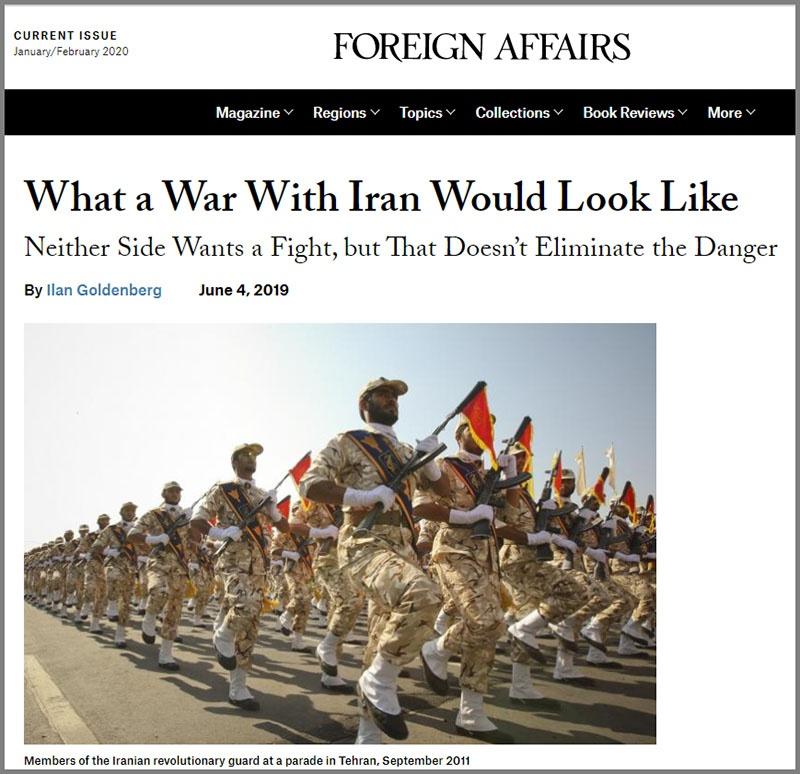 Статья в Foreign Affairs «Как будет выглядеть война с Ираном. Ни одна из сторон не хочет драться, но это не устраняет опасность».