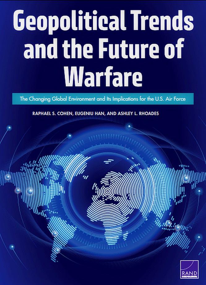 Аналитический отчёт RAND Corporation «Геополитические тенденции и будущие военные действия». 2018 год.