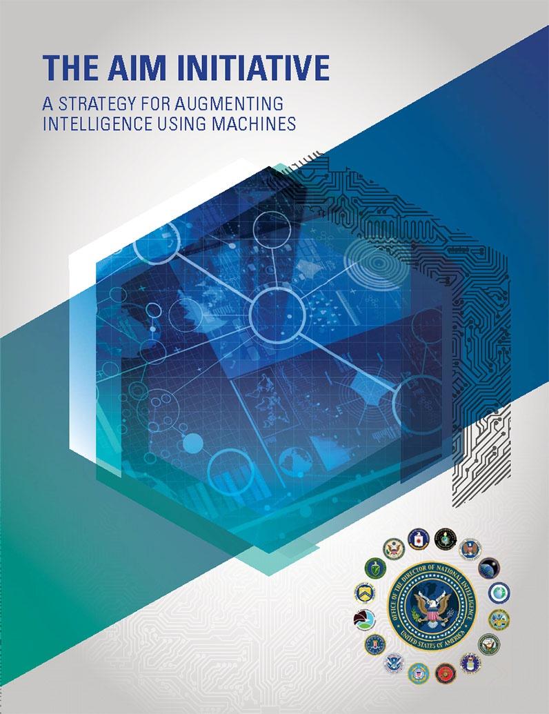 Разведывательное сообщество США опубликовало инициативную стратегию Augmenting Intelligence using Machines.