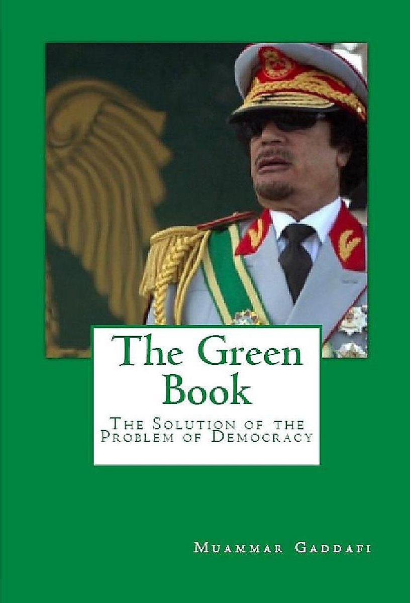Никто так ничего и не понял в «Зелёной книге» Каддафи, что такое «третья мировая теория».