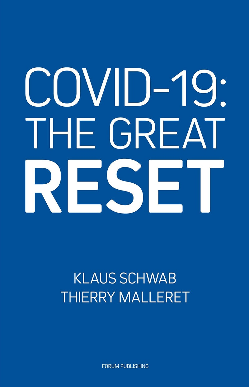 Книга Клауса Шваба и Тьерри Маллере «COVID-19: Великая перезагрузка».