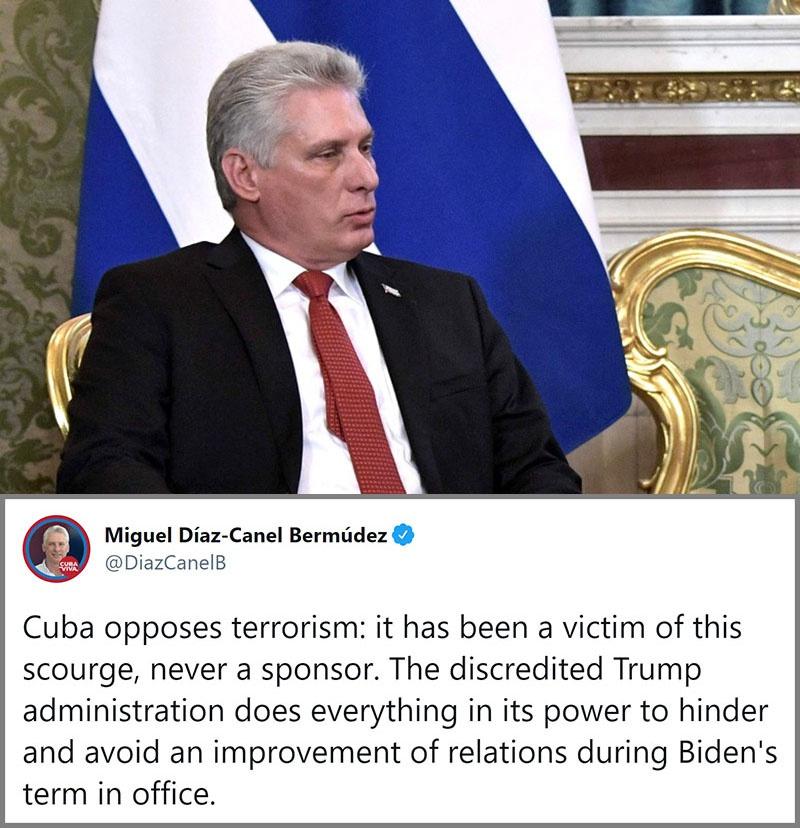 Президент Кубы Мигель Диас-Канель в своём Твиттере заявил, что Куба выступает против терроризма, т.к. сама стала жертвой этого бедствия.