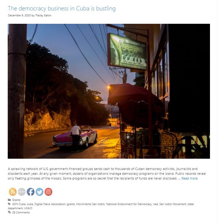 Статья с характерным названием «Бизнес на установлении демократии на Кубе процветает» в Cuba Money Project.