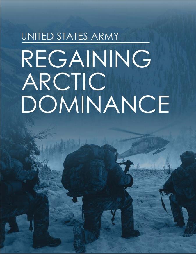 «Возвращение господства в Арктике» - стратегия американских сухопутных сил.