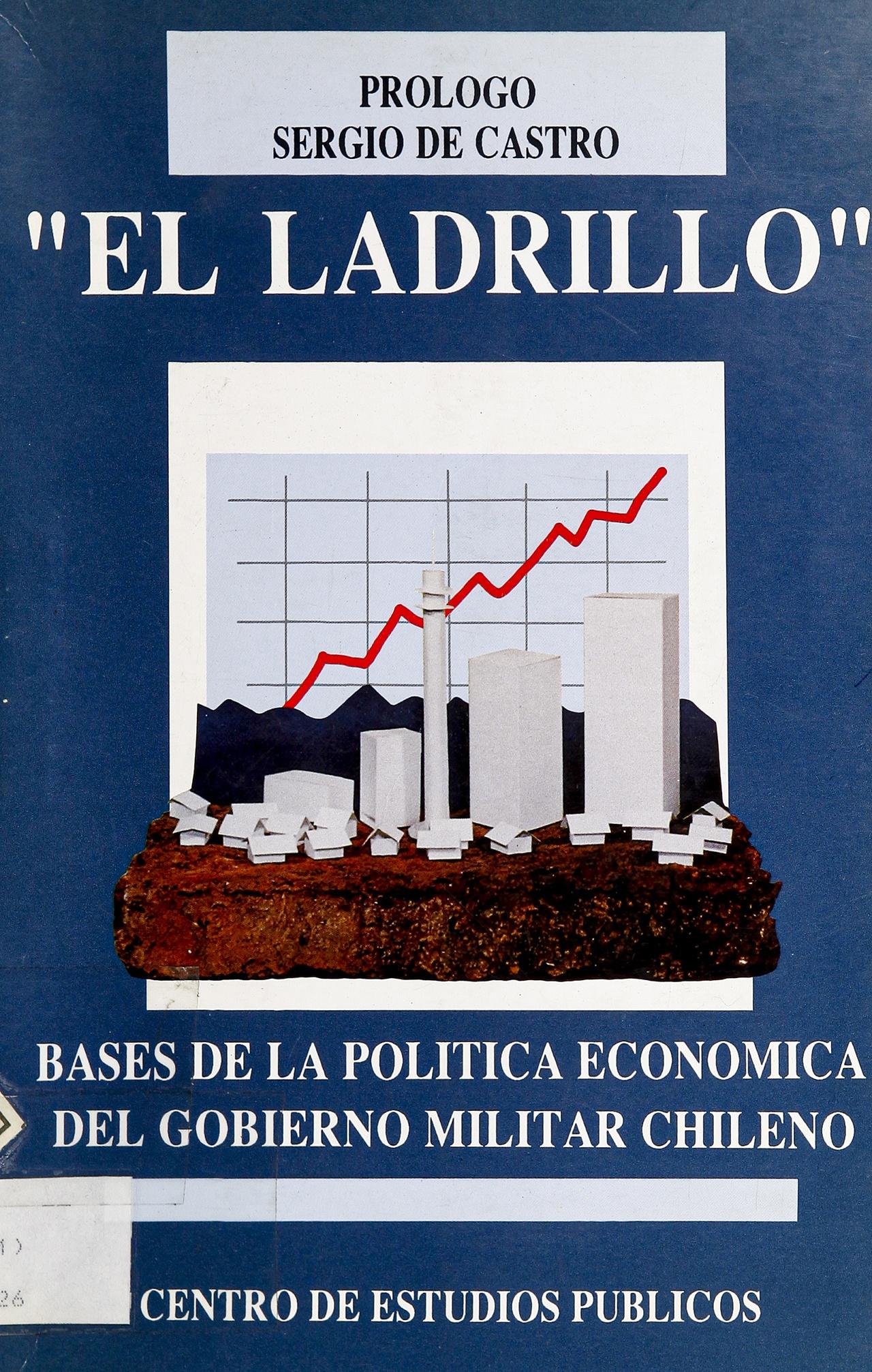 Исследование «El ladrillo» было настольной книгой новой власти.