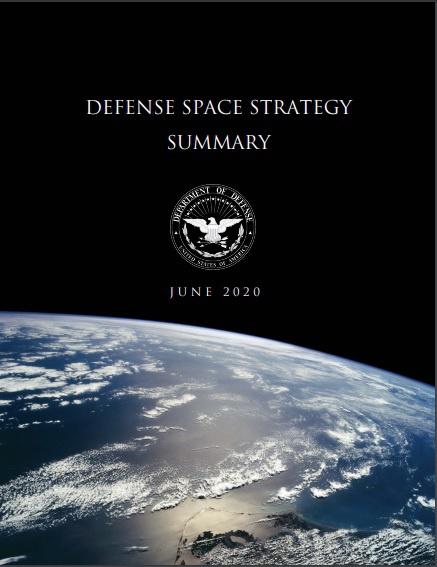 Последний доктринальный документ в области космического пространства «Оборонная космическая стратегия» был опубликован 17 июня 2020 года.